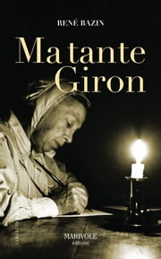 Ma tante Giron ebook by René Bazin