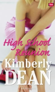 High School Reunion ebook by Kimberly Dean