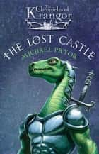 The Chronicles Of Krangor 1: Lost Castle ebook by