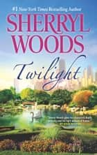 Twilight ebook by Sherryl Woods