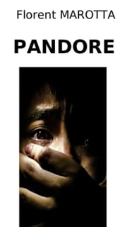 Pandore ebook by Florent Marotta