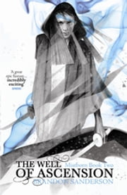 The Well of Ascension - Mistborn Book Two ebook by Brandon Sanderson