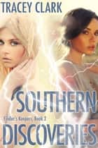 Southern Discoveries (Finder's Keepers Book 2) ebook by Tracey Clark