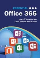 Essential Office 365 ebook by Kevin Wilson