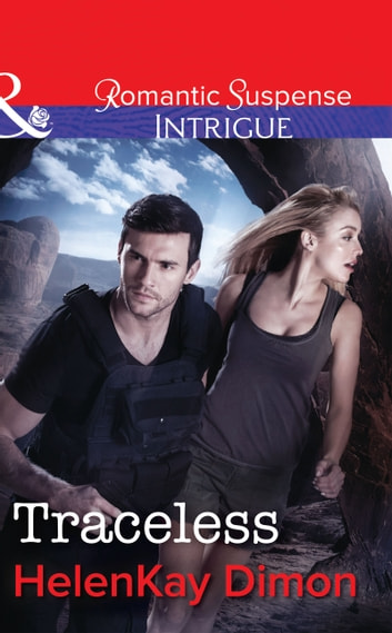 Traceless (Mills & Boon Intrigue) ebook by HelenKay Dimon