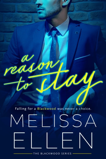 A Reason To Stay ebook by Melissa Ellen