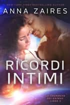 Ricordi Intimi ebook by Anna Zaires, Dima Zales