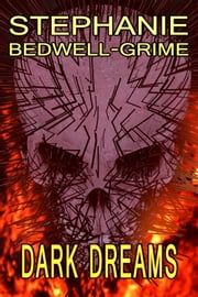 Dark Dreams ebook by Stephanie Bedwell-Grime