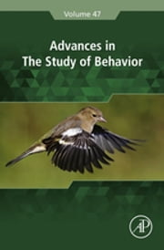 Advances in the Study of Behavior ebook by H. Jane Brockmann,John C. Mitani,Leigh W. Simmons,Louise Barrett,Sue Healy,Peter Slater,Marc Naguib