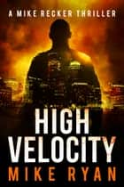 High Velocity ebook by Mike Ryan