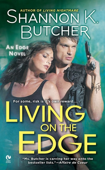 Living on the Edge - An Edge Novel ebook by Shannon K. Butcher