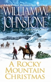 A Rocky Mountain Christmas ebook by William W. Johnstone,J.A. Johnstone