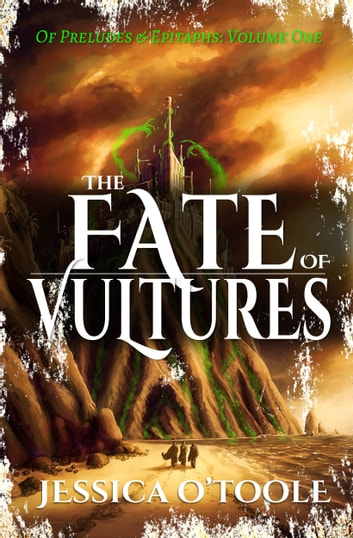 The Fate of Vultures eBook by Jessica O'Toole