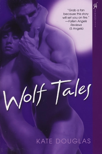 Wolf Tales ebook by Kate Douglas