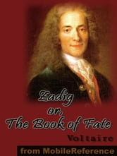 Zadig Or, The Book Of Fate (Mobi Classics) ebook by Voltaire