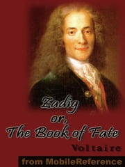 Zadig Or, The Book Of Fate (Mobi Classics) 電子書 by Voltaire