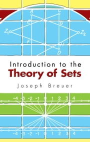 Introduction to the Theory of Sets ebook by Joseph Breuer