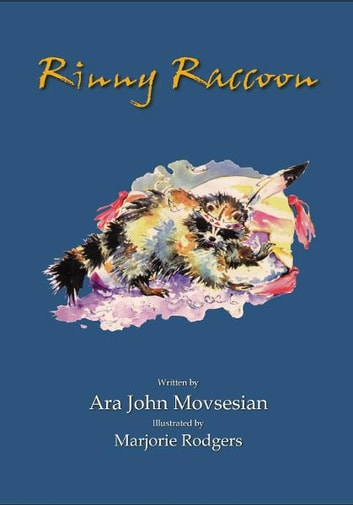 Rinny Raccoon ebook by Ara John Movsesian