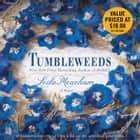 Tumbleweeds - A Novel audiobook by