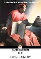 The Divine Comedy ebook by Dante Alighieri