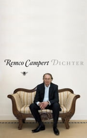 Dichter ebook by Remco Campert