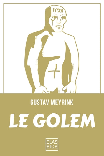 Le Golem ebook by Gustav Meyrinck