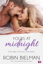 Yours at Midnight ebook by Robin Bielman