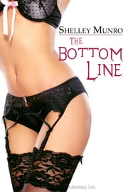 The Bottom Line ebook by Shelley Munro