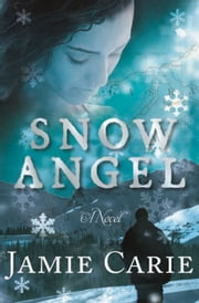 Snow Angel ebook by Jamie Carie