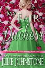My Fair Duchess, A Once Upon A Rogue Novel, #1