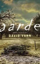 Aarde ebook by David Vann