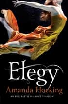 Elegy: Watersong 4 ebook by Amanda Hocking