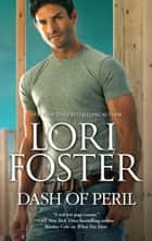 Dash of Peril ebook by Lori Foster