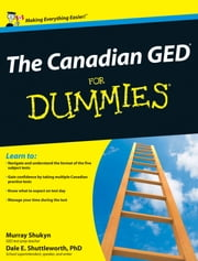 The Canadian GED For Dummies ebook by Murray Shukyn,Dale E. Shuttleworth