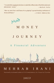 Mad Money Journey ebook by Mehrab Irani