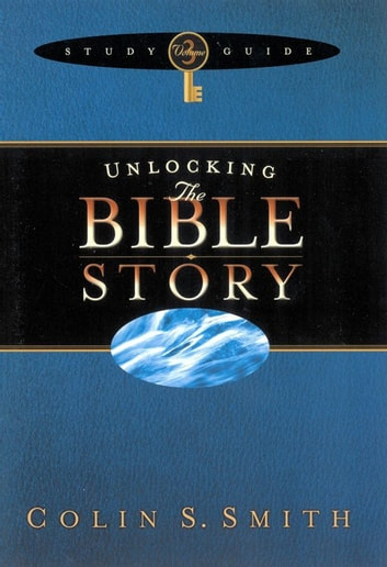 Unlocking the Bible Story Study Guide Volume 3 ebook by Colin Smith
