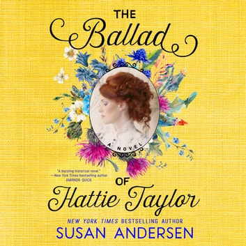 The Ballad of Hattie Taylor audiobook by Susan Andersen