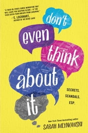 Don't Even Think About It ebook by Sarah Mlynowski
