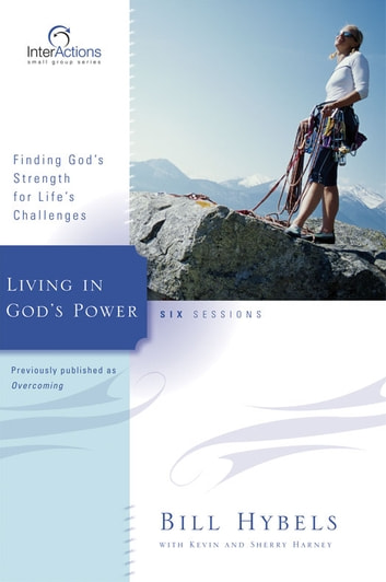 Living in God's Power ebook by Bill Hybels,Kevin & Sherry Harney