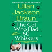 The Cat Who Had 60 Whiskers audiobook by Lilian Jackson Braun