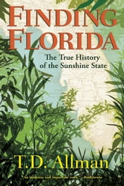 Finding Florida ebook by T. D.  Allman