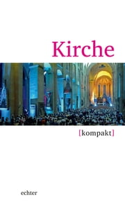 Kirche kompakt ebook by Dorothee Boss