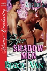 Her Shadow Men ebook by Becca Van