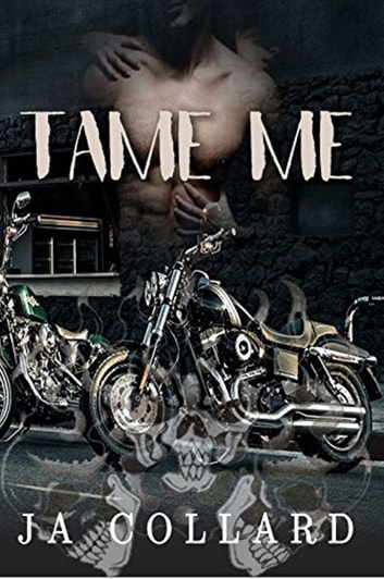Tame Me ebook by J.A. Collard
