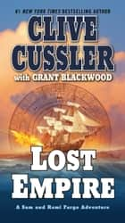 Lost Empire eBook by Clive Cussler, Grant Blackwood
