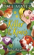 Killer in the Kiwis ebook by