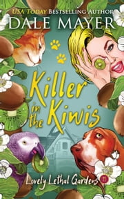 Killer in the Kiwis ebook by Dale Mayer