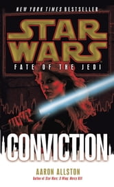 Conviction: Star Wars (Fate of the Jedi) ebook by Aaron Allston