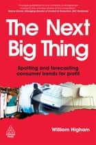 The Next Big Thing ebook by William Higham