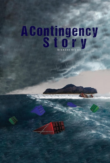 A Contingency Story ebook by Brandon Crews